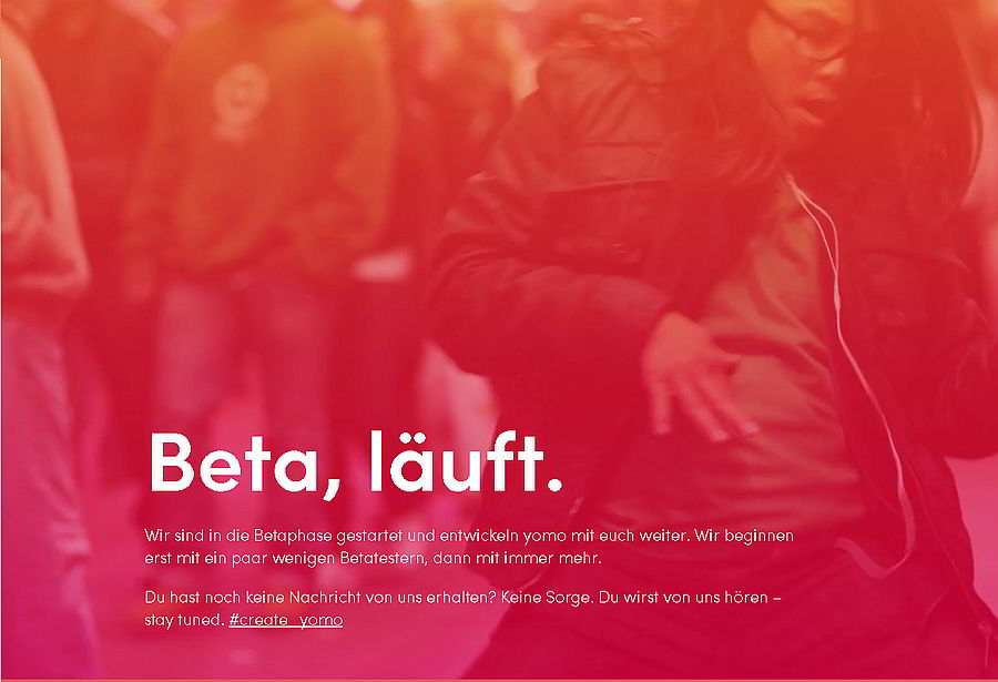 YOMO Beta-Phase läuft